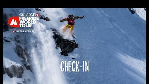 Check In - Xtreme Verbier - Swatch Freeride World Tour 2016