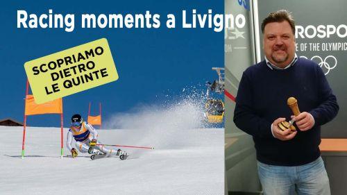 Atleti internazionali dello Sci Alpino a Livigno - Dietro le quinte con Dario Puppo